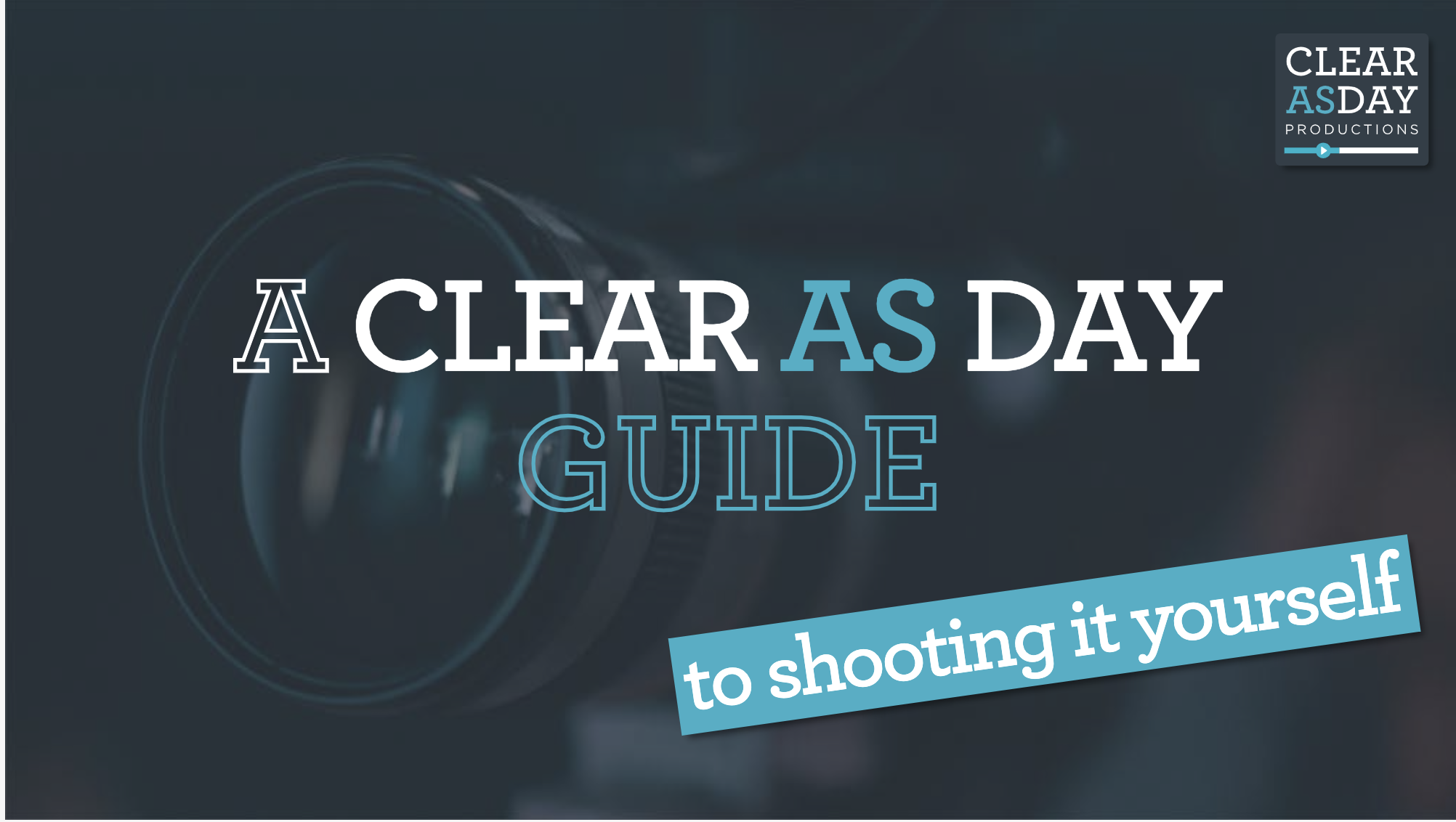 a clear as day guide